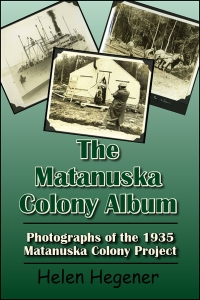 Matanuska Colony Album