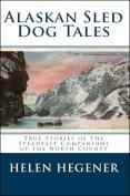 Sled Dog Tales