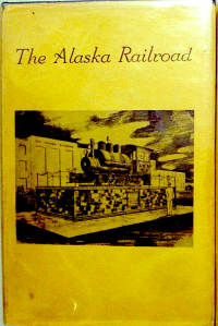 The Alaska Railroad 1914-1964